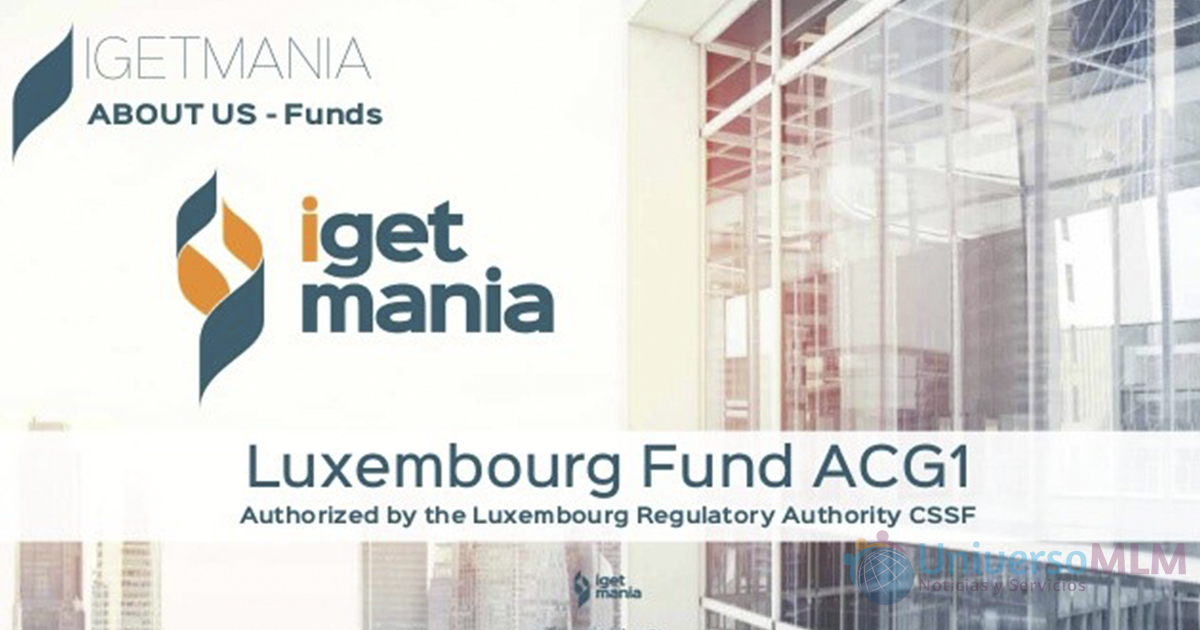 Plan de Compensación de iGetMania menciona el Fondo Autorizado en Luxemburgo