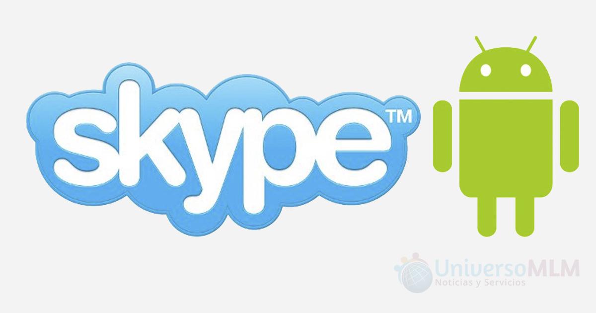 Actualización de Skype para Android permite enviar archivos sin internet