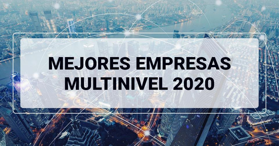 Empresas: Mejores empresas multinivel 2020 (lista actualizada)