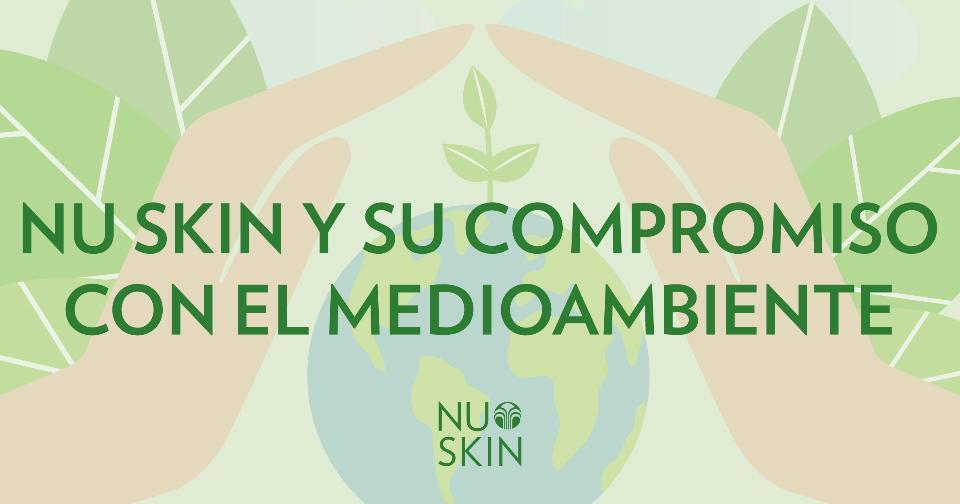 Empresas: Nu Skin continúa su compromiso con la sostenibilidad