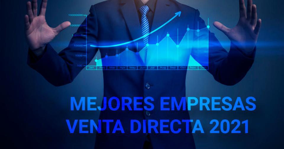 Generales: Ranking de las mejores empresas de venta directa 2021