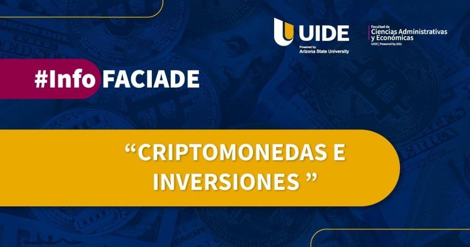 """Actualidad: Universidad Internacional de Ecuador lanza dinámica informativa """"Criptomonedas e Inversiones"""""""