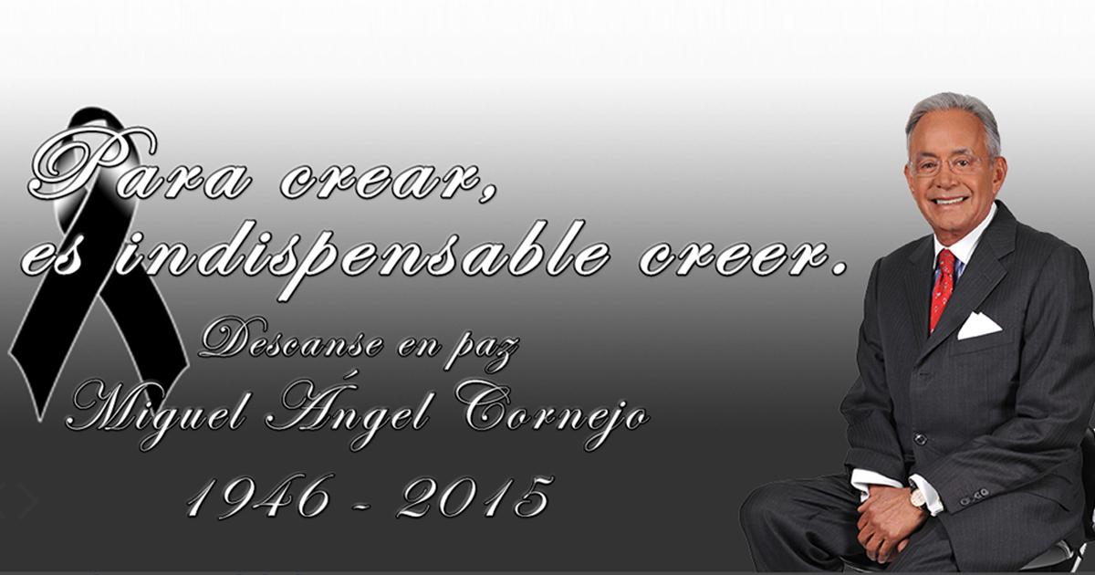Fallece el afamado conferenciante mexicano Miguel Ángel Cornejo