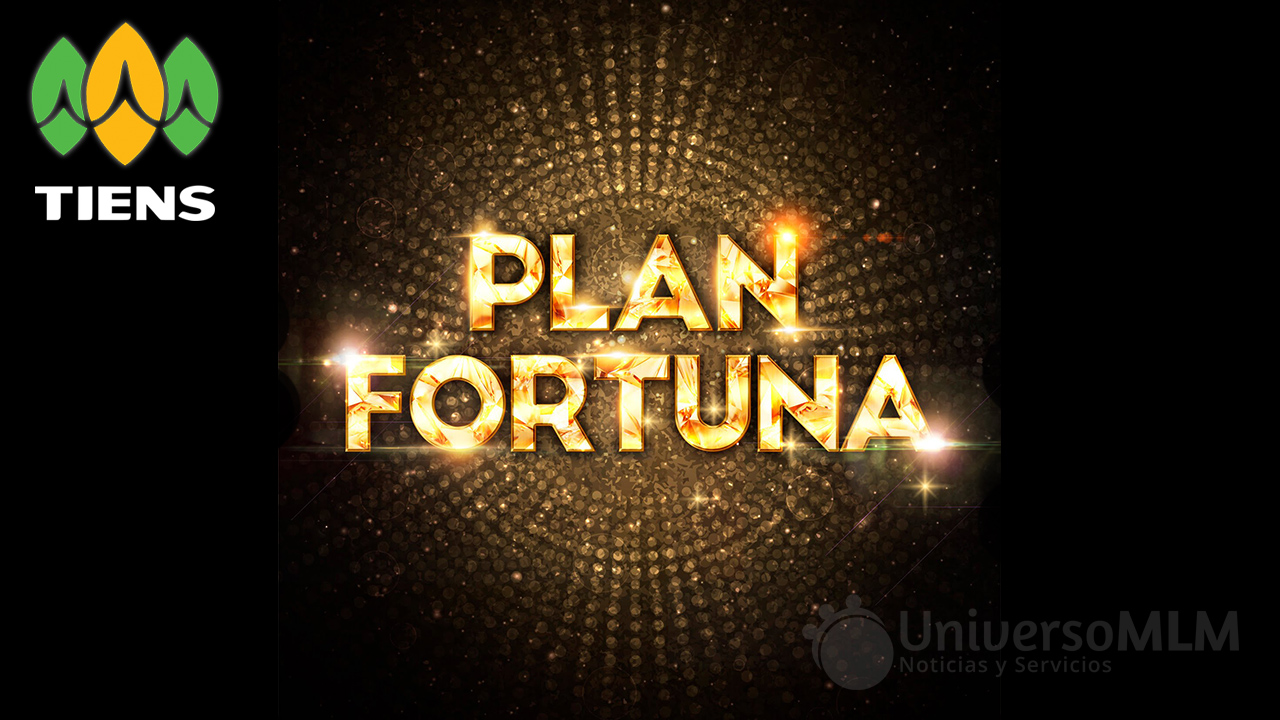 tiens-plan-fortuna