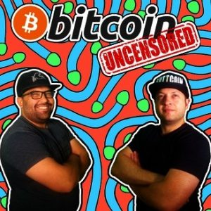 Joshua Unseth y Chris DeRose, del programa Bitcoin Uncensored